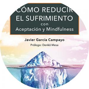 libro «Cómo reducir el sufrimiento con aceptación y mindfulness»